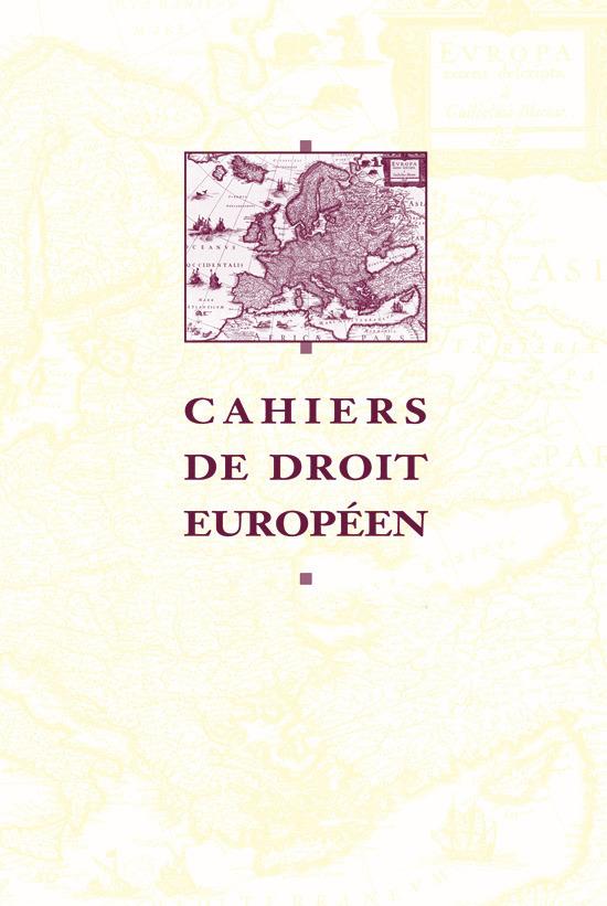 CAHIERS DE DROIT EUROPEEN 2013/1