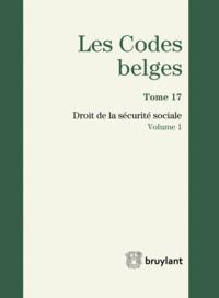 LES CODES BELGES. DROIT DE LA SECURITE SOCIALE - 2 VOLUMES - 2EME EDITION