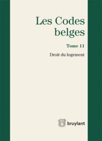 LES CODES BELGES. DROIT DU LOGEMENT 2015 - 4EME EDITION