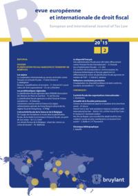 REVUE EUROPEENNE  ET INTERNATIONALE DE DROIT FISCAL 2015/2