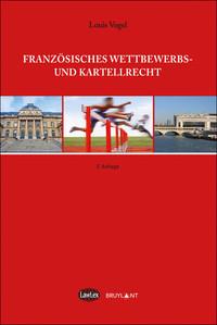 FRANZOSICHES WETTBEWERBS- UND KARTELLRECHT