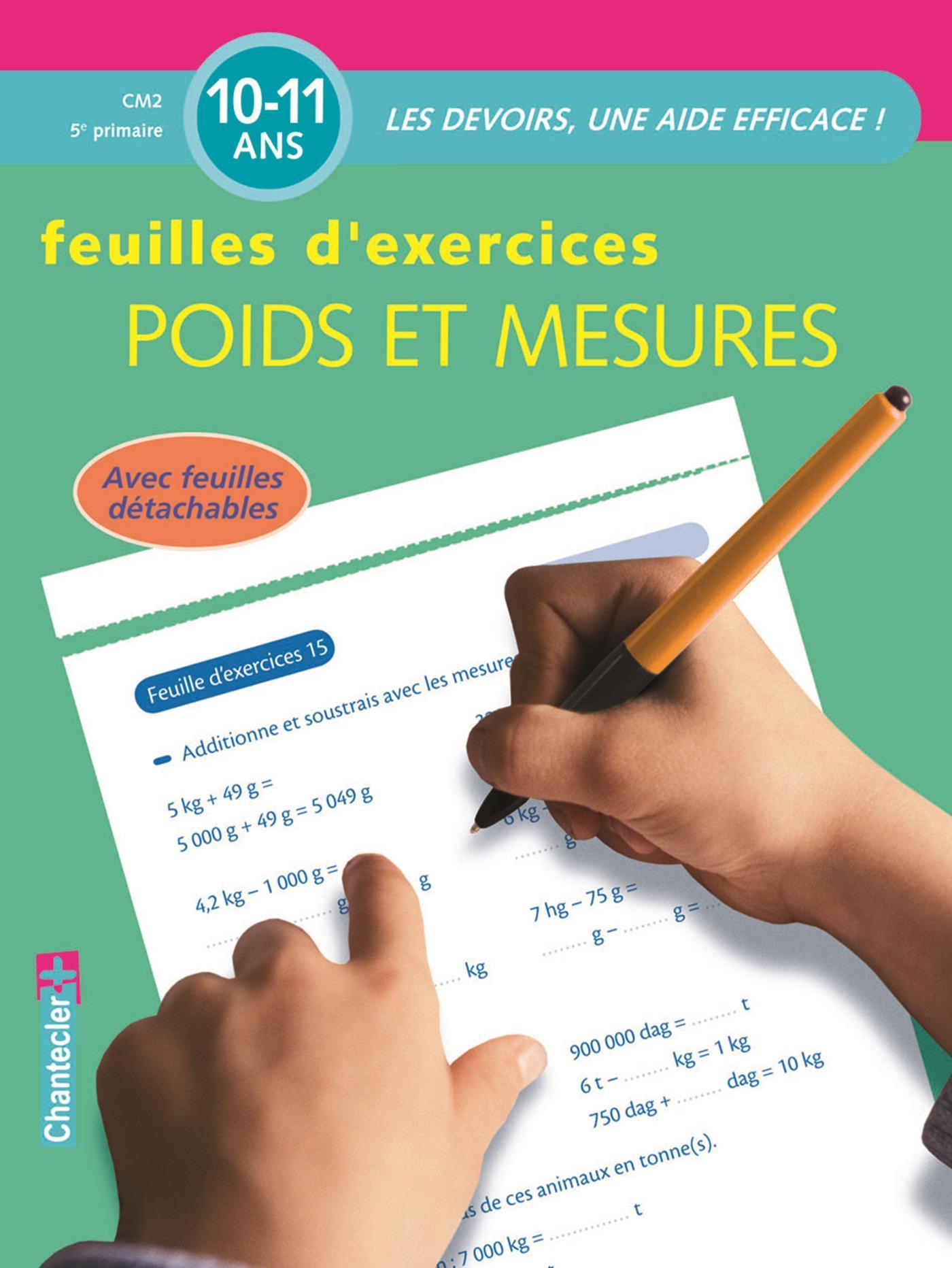 FEUILLES D'EX. POIDS ET MESURES (10-11 A.)