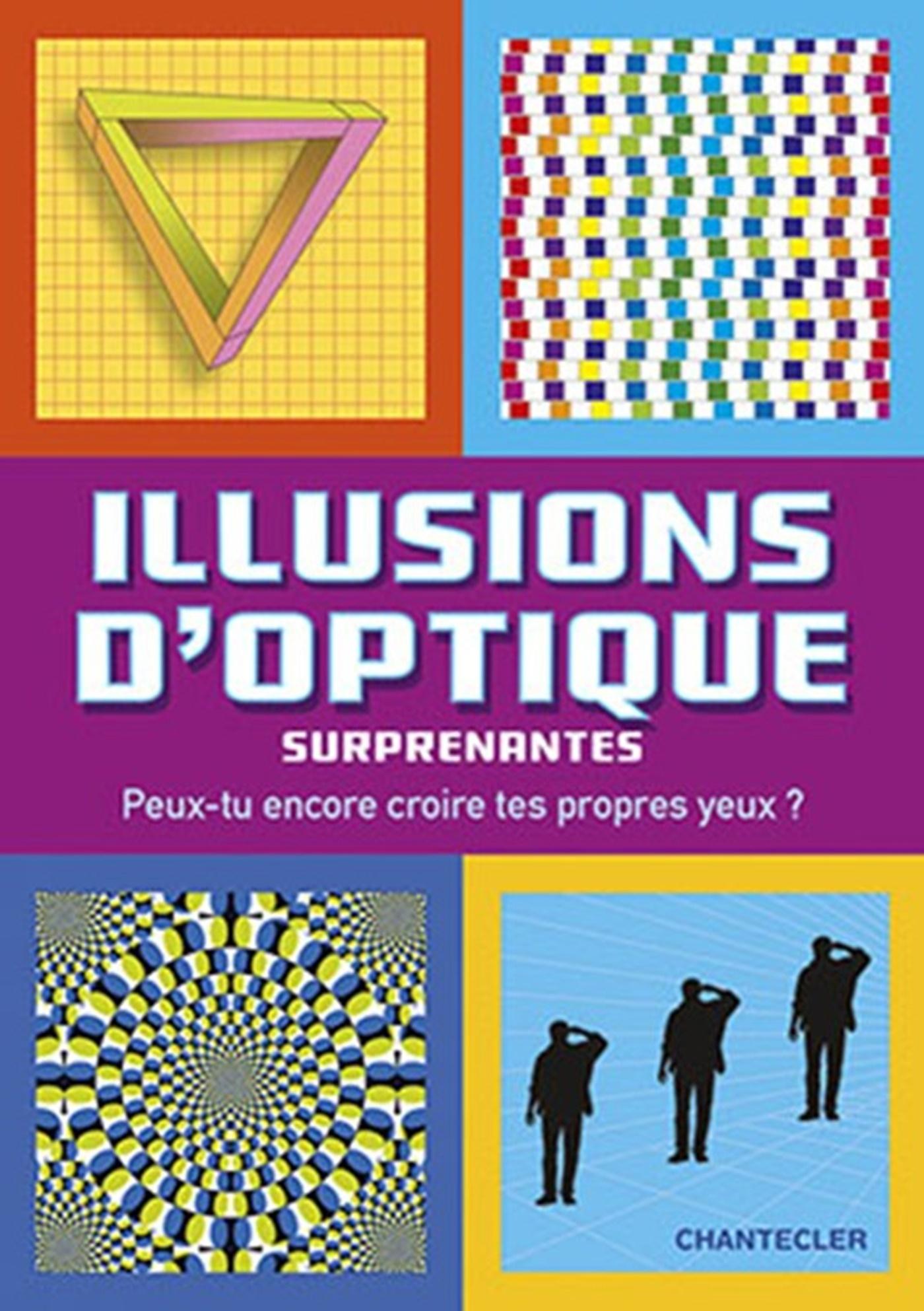 ILLUSIONS D'OPTIQUE SURPRENANTES