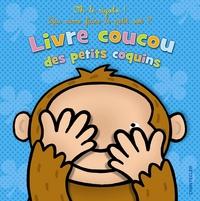 LIVRE COUCOU DES PETITS COQUINS