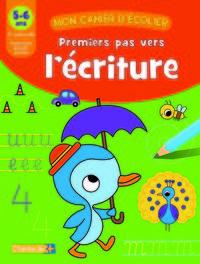 PREMIERS PAS VERS L'ECRITURE (5-6 A.)