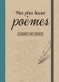 CARNET DE NOTES - MES PLUS BEAUX POEMES