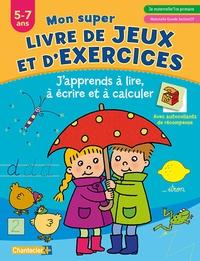 MON SUPER LIVRE DE JEUX ET D'EXERCICES (5-7 A.)