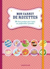 MON CARNET DE RECETTES (ROUGE)