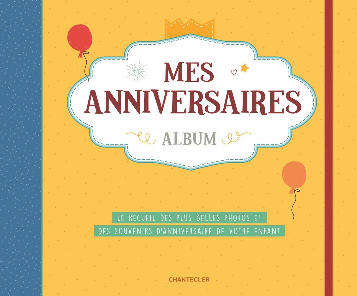 MES ANNIVERSAIRES - ALBUM