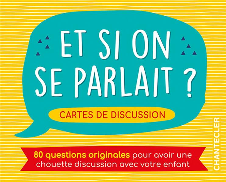 ET SI ON SE PARLAIT ? CARTES DE DISCUSSION