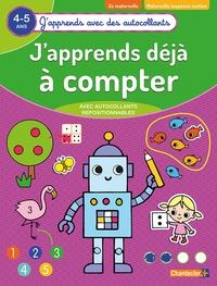 J'APPRENDS AVEC DES AUTOCOLLANTS - COMPTER (4-5 A.)