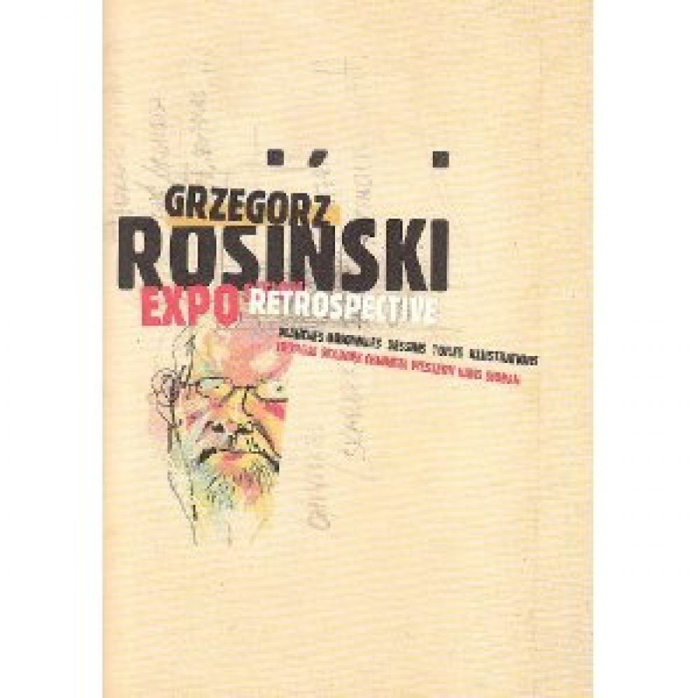 CATAL EXPO ROSINSKI - CATALOGUE DE L'EXPO ROSINSKI - TOME 0 - CATALOGUE DE L'EXPO ROSINSKI