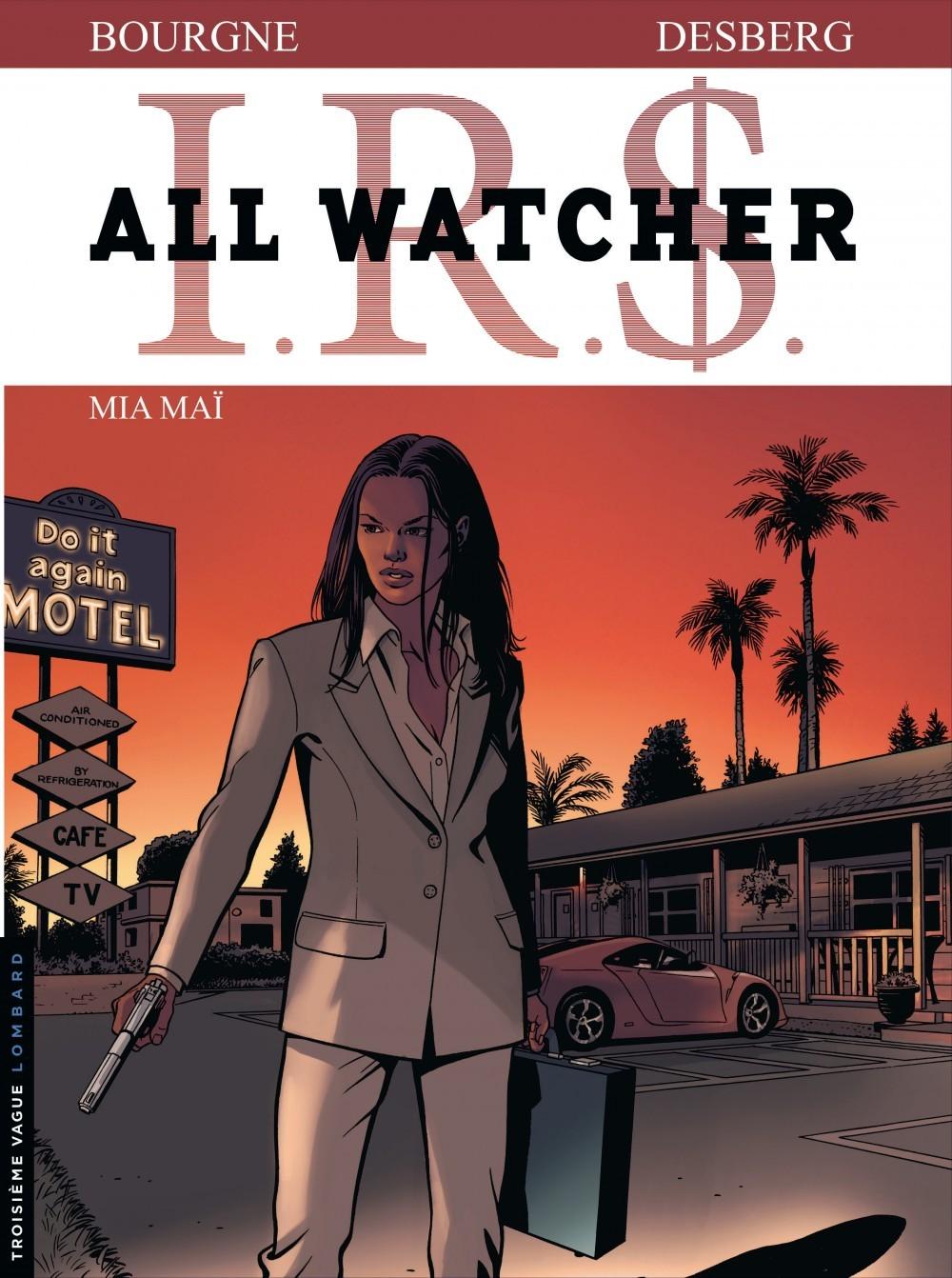 ALL WATCHER - TOME 5 - MIA MAI