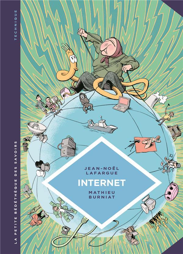 La petite bedetheque des savoirs - tome 17 - internet. au-dela du virtuel