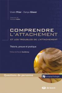COMPRENDRE L'ATTACHEMENT ET LES TROUBLES DE L'ATTACHEMENT