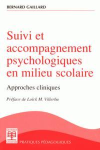 SUIVI ET ACCOMPAGNEMENT PSYCHOLOGIQUES EN MILIEU SCOLAIRE