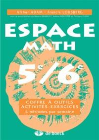 ESPACE MATH 5E/6E COFFRE A OUTILS  ACTIVITES  EXERCICES (4 PER./SEM.)