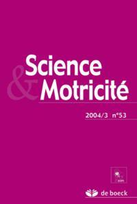 SCIENCE ET MOTRICITE 2004/3 N.53
