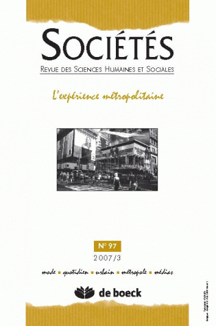 SOCIETES 2007/3 N.97 L'EXPERIENCE METROPOLITAINE