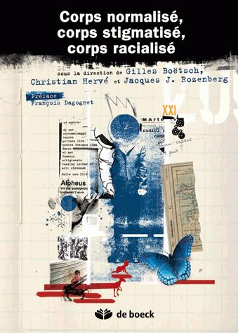 CORPS NORMALISE, CORPS STIGMATISE, CORPS RACIALISE
