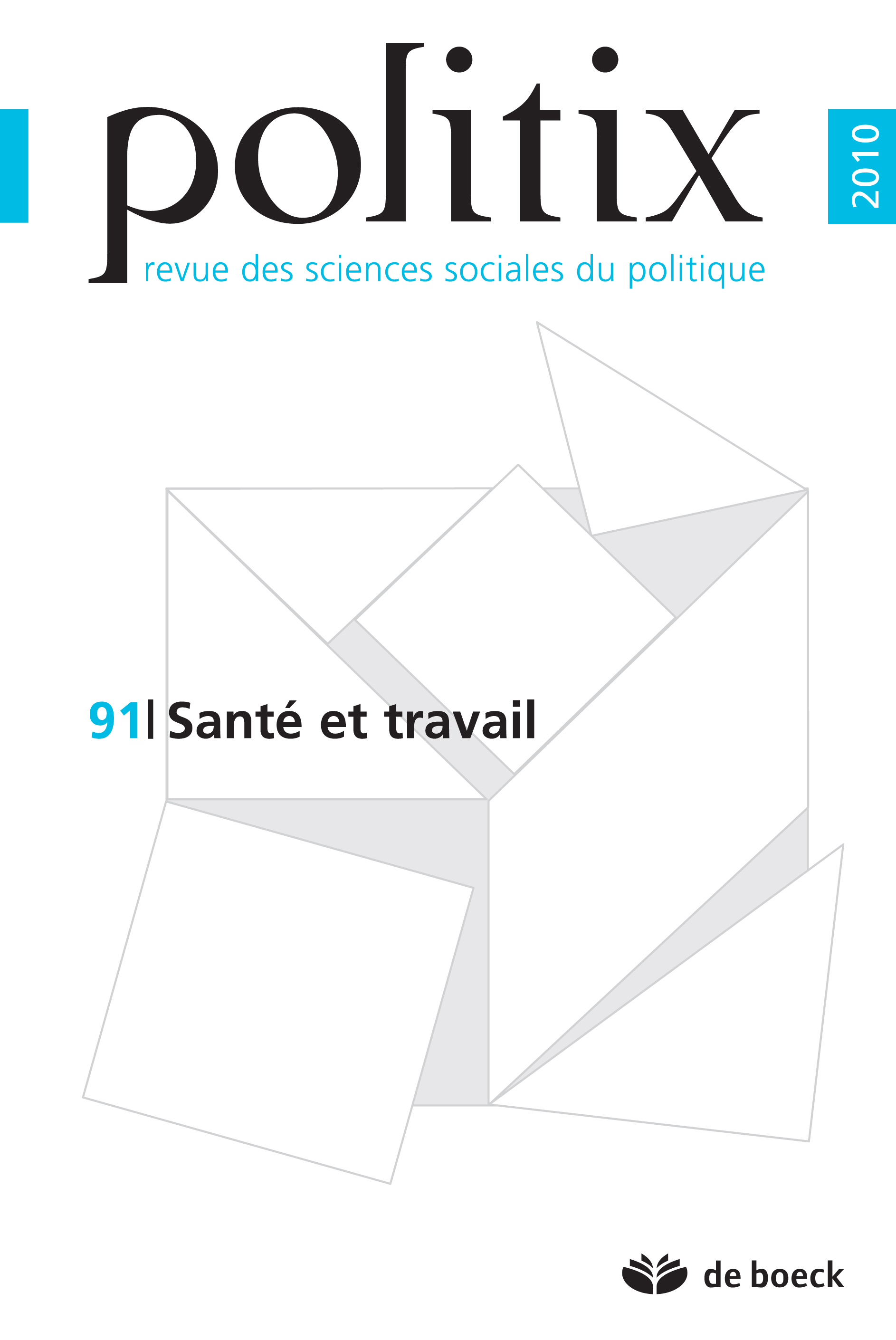 POLITIX 2010/3 N.91 SANTE ET TRAVAIL