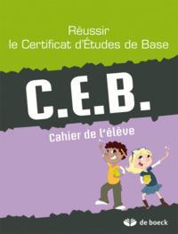 REUSSIR LE CEB CAHIER DE L'ELEVE