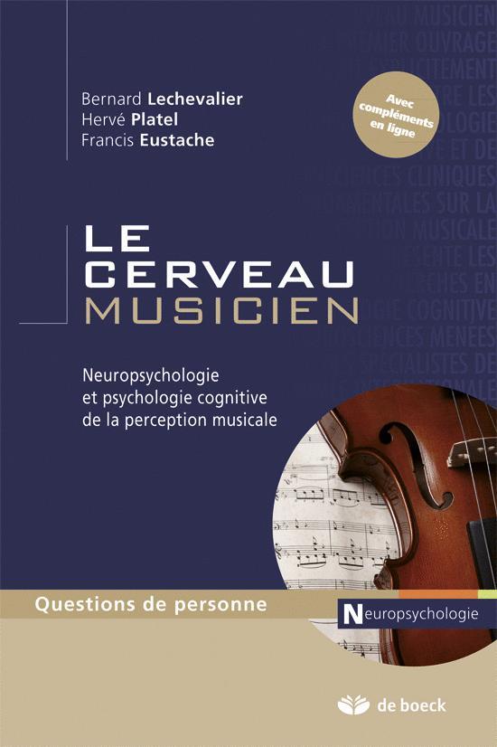 CERVEAU MUSICIEN (LE)