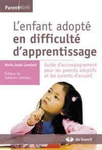 L'ENFANT ADOPTE EN DIFFICULTE D'APPRENTISSAGE
