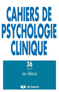CAHIERS DE PSYCHOLOGIE CLINIQUE 2011/1 N.36