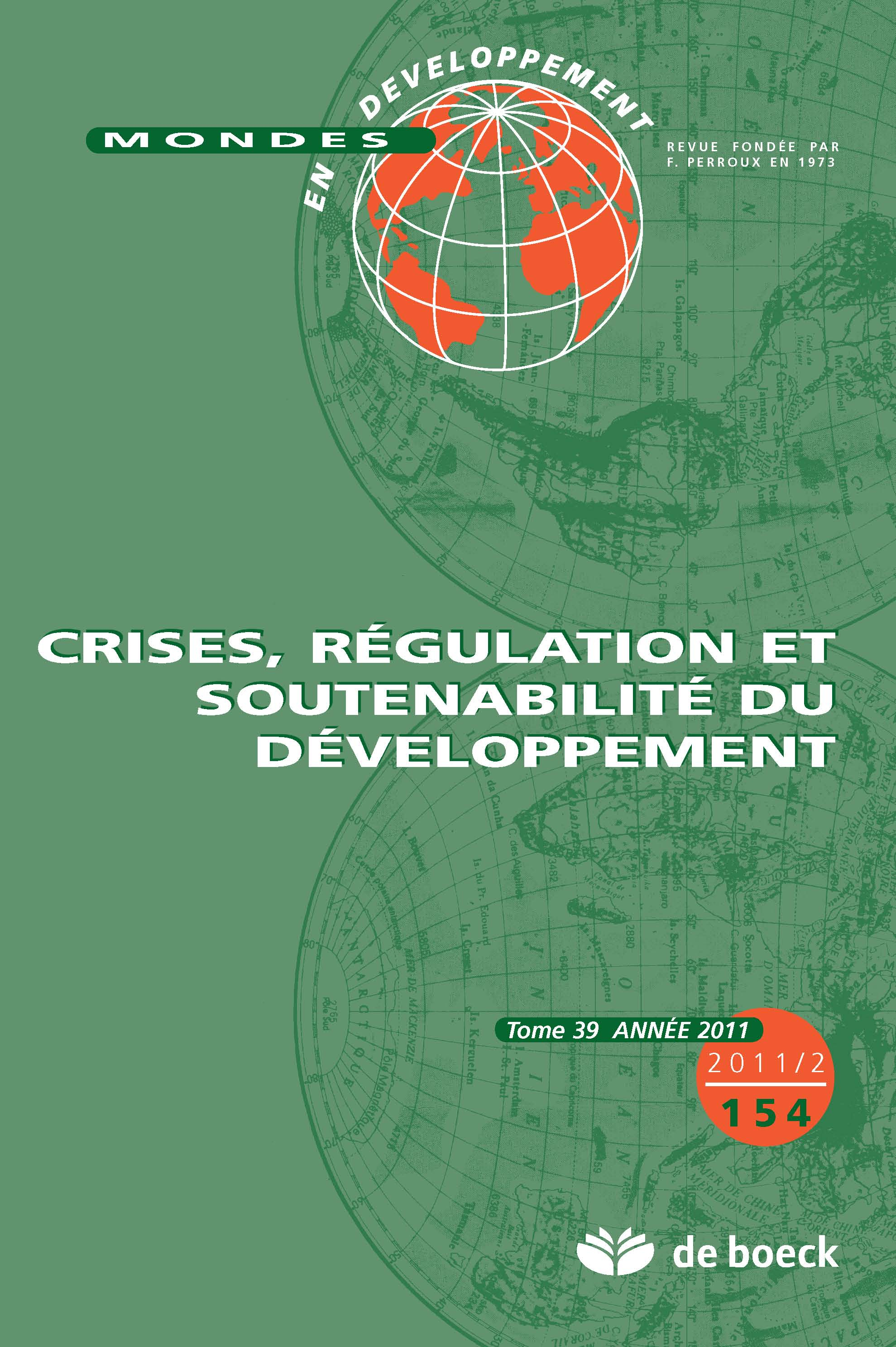 MONDES EN DEVELOPPEMENT 2011/2 N.154 CRISES REGULATION SOUTENABILITE DU DVT