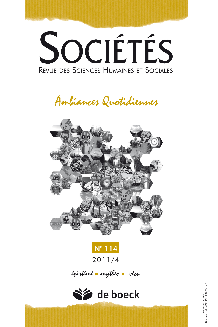 SOCIETES 2011/4 N.114 AMBIANCES QUOTIDIENNES