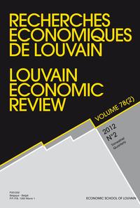 RECHERCHES ECONOMIQUES DE LOUVAIN 2012/2 VOLUME 78