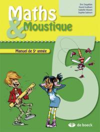 MATHS & MOUSTIQUE 5E
