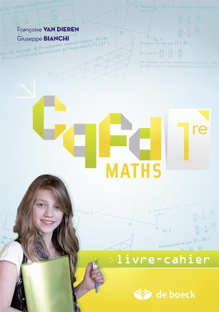 CQFD MATHS 1ERE ANNEE -  LIVRE-CAHIER