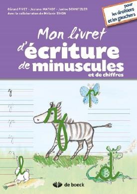 MON LIVRET D'ECRITURE DE MINUSCULES ET DE CHIFFRES