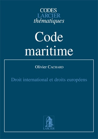 CODE MARITIME - DROITS INTERNATIONAL ET EUROPEEN EUROPEEN