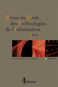 REVUE DE DROIT DES TECHNOLOGIES DE L'INFORMATION 2010/41 - N  41