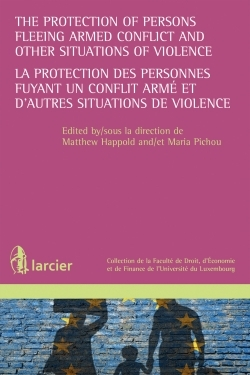 THE PROTECTION OF PERSONS FLEEING SITUATION OF.. - LA PROTECTION DE PERSONNES FUYANT UN CONFLIT ARME