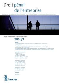 DROIT PENAL DE L'ENTREPRISE 2016/3