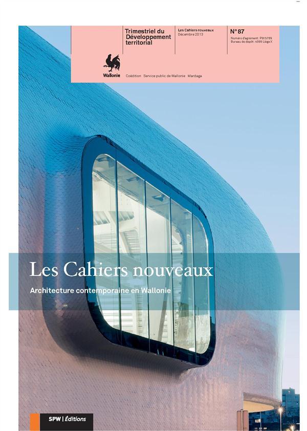 CAHIERS NOUVEAUX N87 - ARCHIT CONTEMPORAINE EN WALLONIE