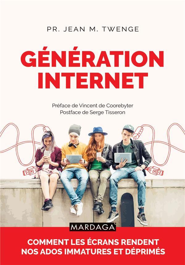 GENERATION INTERNET - COMMENT LES ECRANS RENDENT NOS ADOS IMMATURES ET DEPRIMES