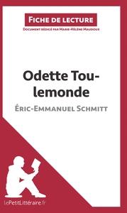ANALYSE ODETTE TOULEMONDE D ERIC EMMANUEL SCHMITT ANALYSE COMPLETE DE L UVRE ET