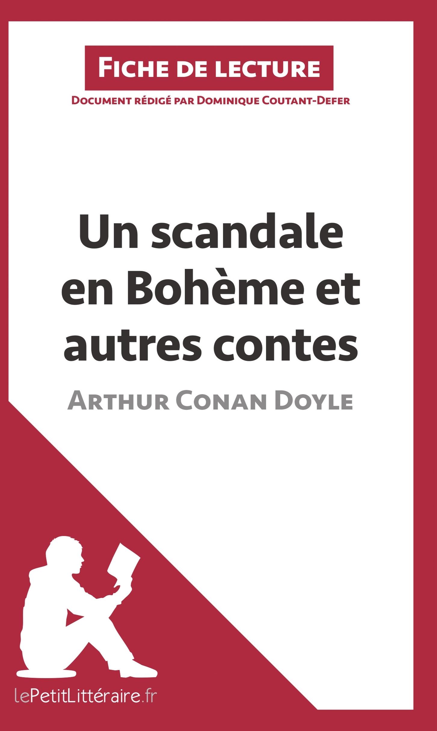ANALYSE UN SCANDALE EN BOHEME ET AUTRES CONTES D ARTHUR CONAN DOYLE ANALYSE COM