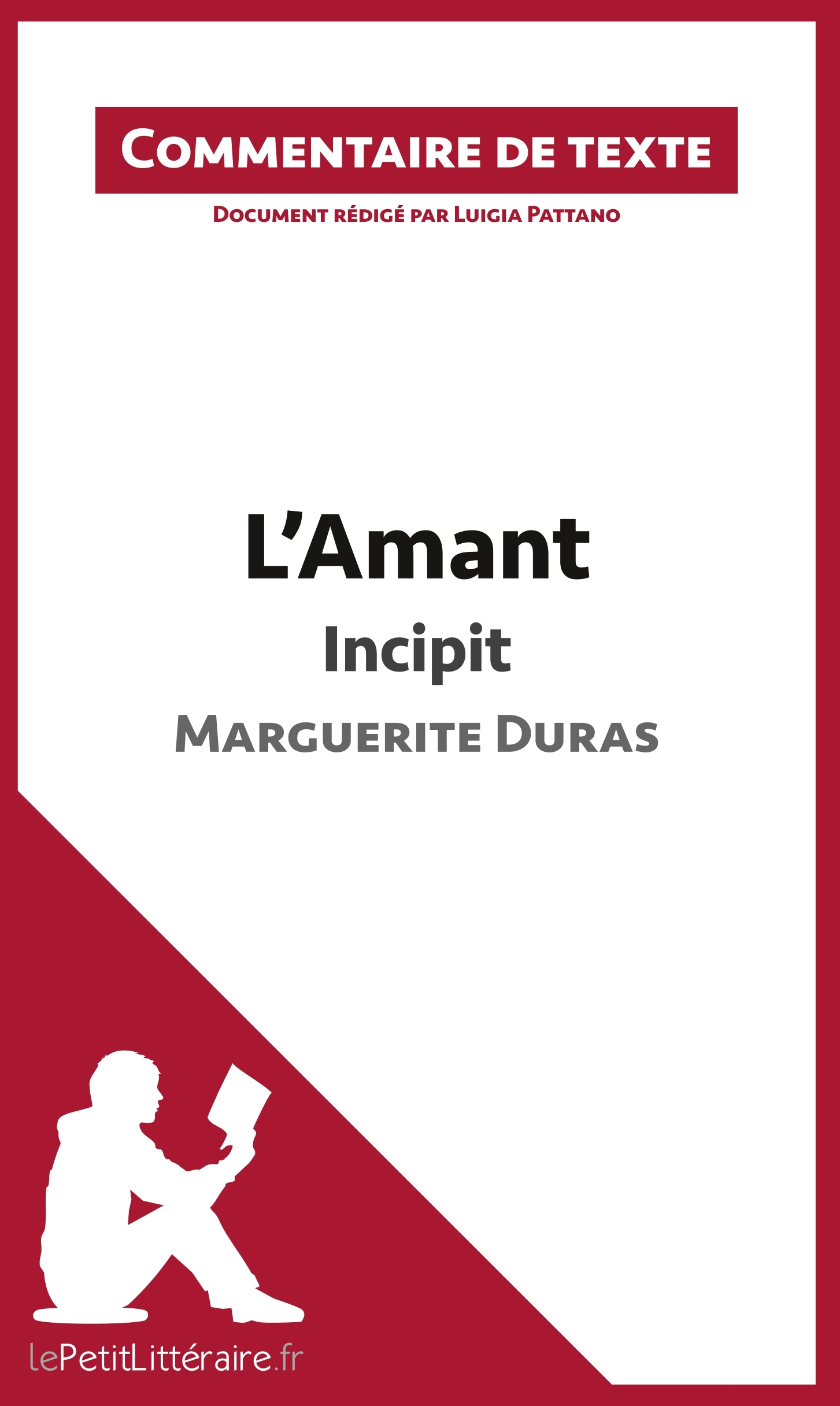 COMMENTAIRE COMPOSE L AMANT DE MARGUERITE DURAS INCIPIT