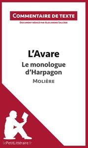 COMMENTAIRE COMPOSE L AVARE DE MOLIERE LE MONOLOGUE D HARPAGON