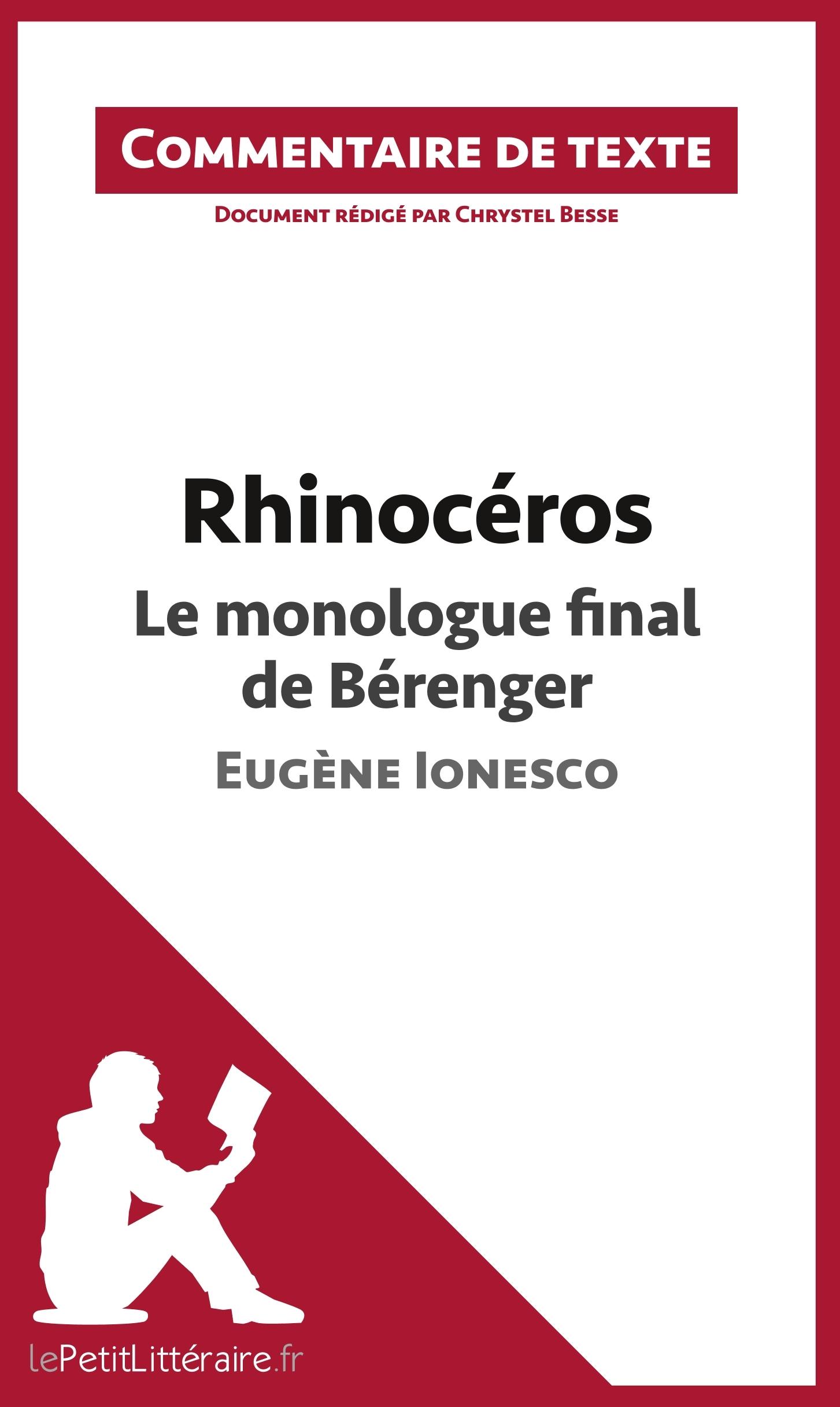 COMMENTAIRE COMPOSE RHINOCEROS DE IONESCO LE MONOLOGUE FINAL DE BERENGER
