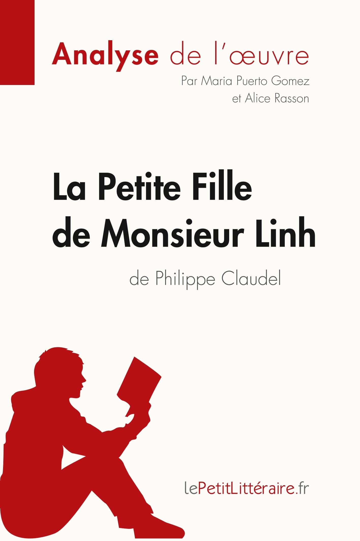 ANALYSE LA PETITE FILLE DE MONSIEUR LINH DE PHILIPPE CLAUDEL ANALYSE COMPLETE D
