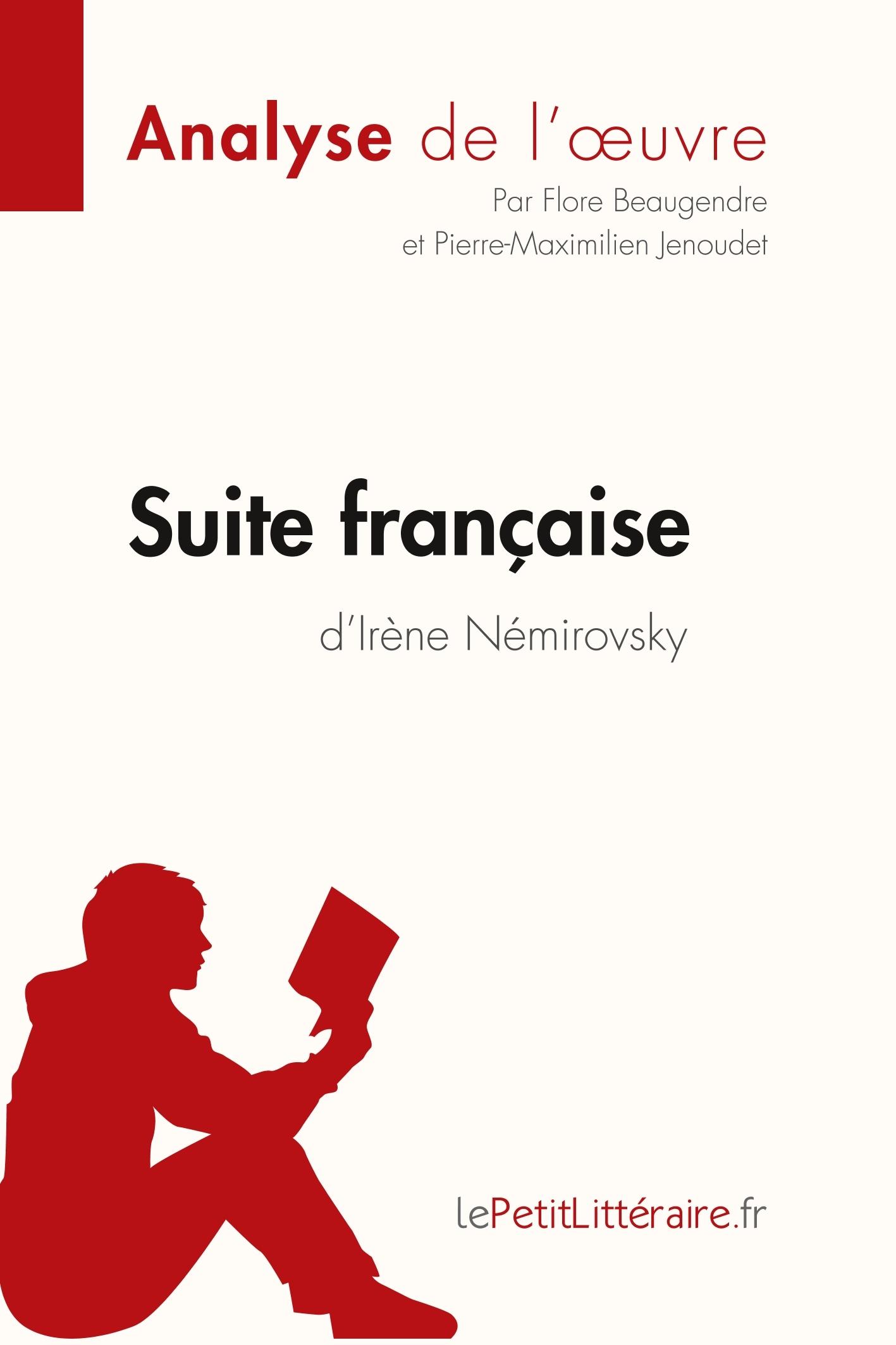 ANALYSE SUITE FRANCAISE D IRENE NEMIROVSKY ANALYSE COMPLETE DE L UVRE ET RESUME