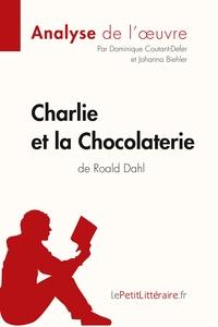 ANALYSE CHARLIE ET LA CHOCOLATERIE DE ROALD DAHL ANALYSE COMPLETE DE L UVRE ET