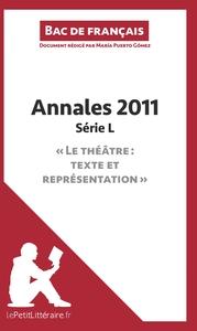 BAC DE FRANCAIS 2011 ANNALES SERIE L CORRIGE